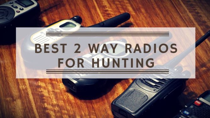 Best 2-Way Radios for Hunting