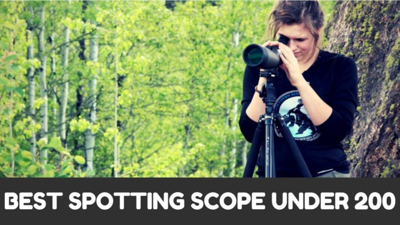 You are currently viewing Best Spotting Scope Under 200