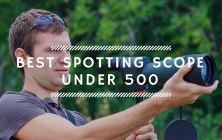 Best Spotting Scope Under 500
