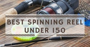 Read more about the article Best Spinning Reels Under $150 – Top Picks & Reviews
